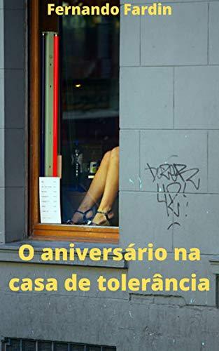 O aniversário na casa de tolerância (Portuguese Edition)