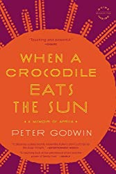 Books Set in Zimbabwe: When a Crocodile Eats the Sun: A Memoir of Africa by Peter Godwin. zimbabwe books, zimbabwe novels, zimbabwe literature, zimbabwe fiction, zimbabwe authors, zimbabwe memoirs, best books set in zimbabwe, popular books set in zimbabwe, books about zimbabwe, zimbabwe reading challenge, zimbabwe reading list, harare books, bulawayo books, zimbabwe packing, zimbabwe travel, zimbabwe history, zimbabwe travel books, zimbabwe books to read, books to read before going to zimbabwe, novels set in zimbabwe, books to read about zimbabwe