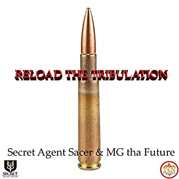 Reload the Tribulation (feat. MG Tha Future)