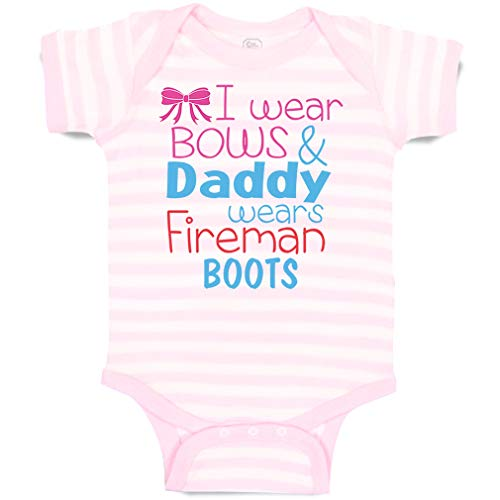 Custom Personalized Baby Bodysuit I Wear Bows and Daddy Fireman Boots Firefighter Funny Cotton Boy & Girl Striped Baby Clothes Stripes Soft Pink White Design Only 6 Months