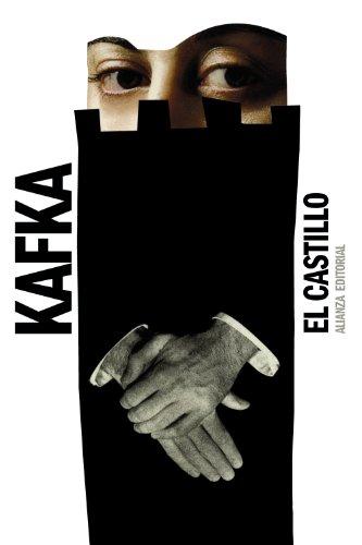El castillo (El libro de bolsillo - Bibliotecas de autor - Biblioteca Kafka)