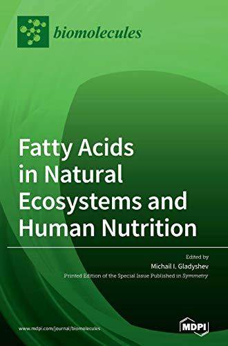 Fatty Acids in Natural Ecosystems and Human Nutrition