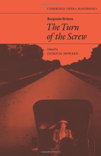 Benjamin Britten: Turn of the Screw: The Turn of the Screw (Cambridge Opera Handbooks)