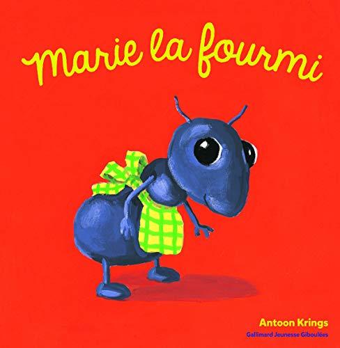 Les Drôles de Petites Bêtes - Marie la Fourmi - Dès 3 ans