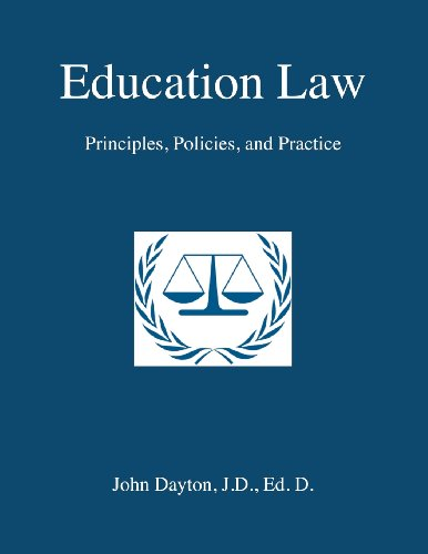 Compare Textbook Prices for Education Law: Principles, Policies & Practice 1/18/12 Edition ISBN 9781470063214 by Dayton, Dr. John