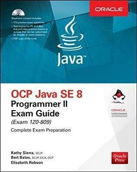 OCP Java SE 8 Programmer II Exam Guide  Exam 1Z0-809