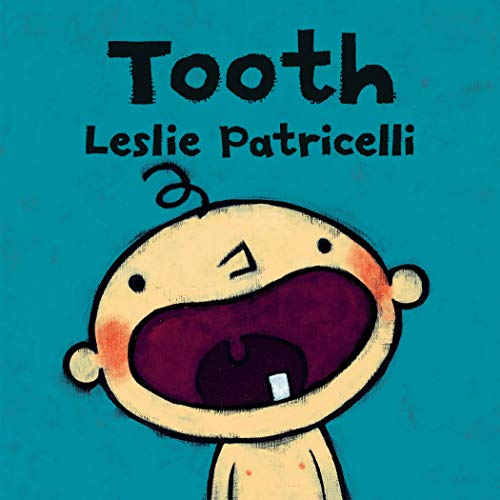 Tooth (Leslie Patricelli Board Books) (English Edition)