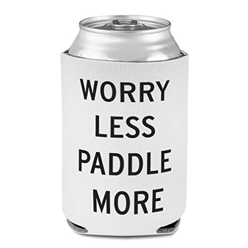 Koozies for Cans Drink Cooler Worry less Paddle More Kayaking Scuba Foam Party Beer Cover