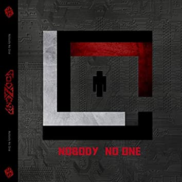 Nobody No One