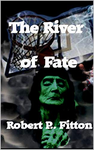 The River of Fate (English Edition)
