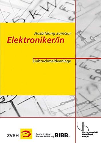 Ausbildung zum/zur Elektroniker/in / Ausbildung zum/zur Elektroniker/in: Einbruchmeldeanlage