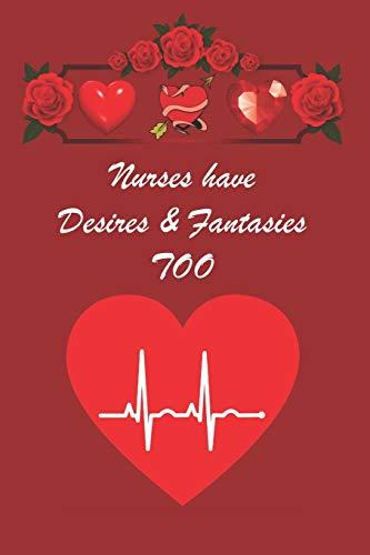 Nurses have Desires & Fantasies Too: A jo