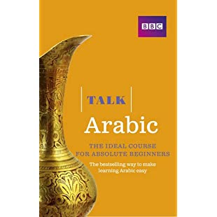 Talk Arabic(Book/CD Pack) The ideal Arabic course for absolute beginners