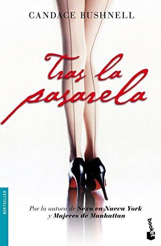 Tras la pasarela (Bestseller) (Spanish Edition)