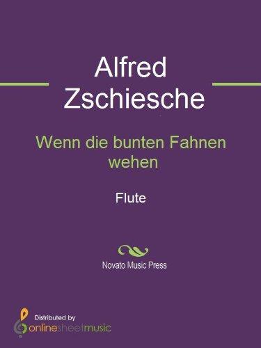 Wenn die bunten Fahnen wehen - Flute (English Edition)
