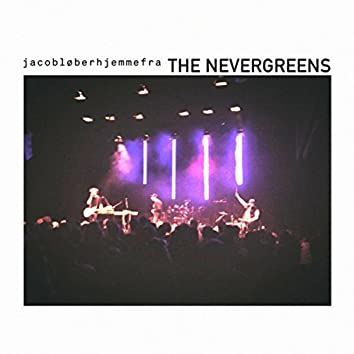 The Nevergreens