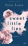 Sweet Little Lies von Kylie Scott