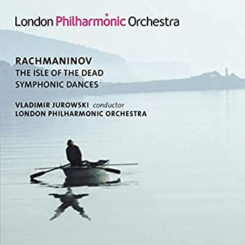 Rachmaninoff: Symphonic Dances & Isle of the Dead