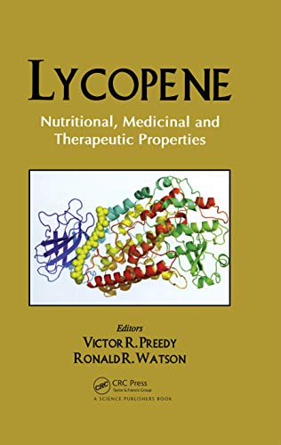 Lycopene: Nutritional, Medicinal and Therapeutic Properties