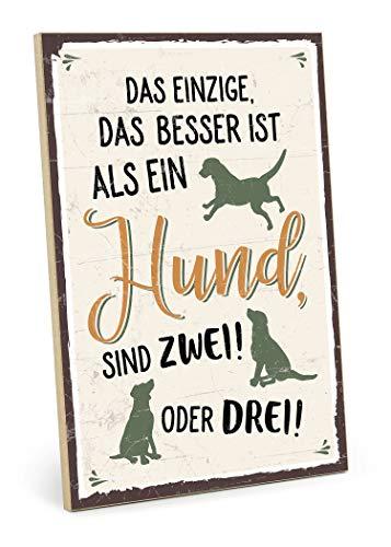 TypeStoff Holzschild mit Spruch – MEHR Hunde – im Vintage-Look mit Zitat als Geschenk und Dekoration zum Thema Haustier und Hundenarr (19,5 x 28,2 cm)