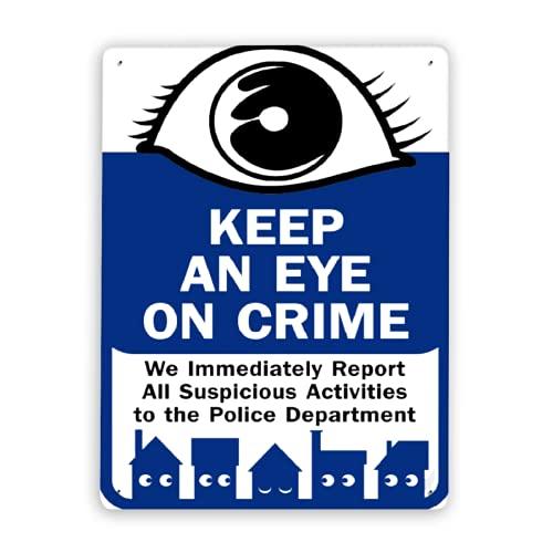 Señal de advertencia, vigile el crimen, informamos de inmediato todas las actividades sospechosas al departamento de policía, señal de tráfico, señal de tráfico, letrero comercial