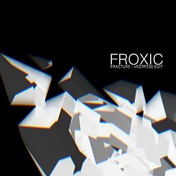 Fracture (Vectress Edit)