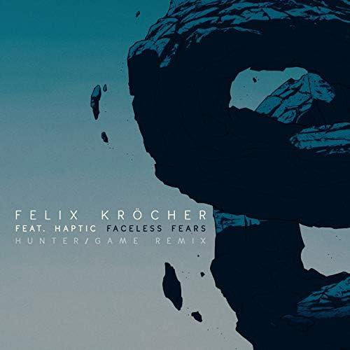 Felix Kröcher, Hunter/Game feat. Haptic