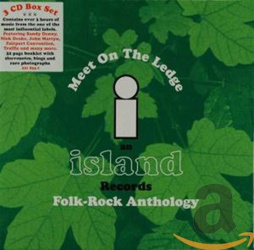 Meet on the Ledge - An Island Records Folk-Rock Anthology
