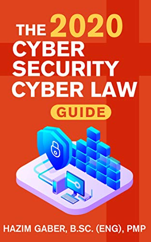The 2020 Cyber Security & Cyber Law Guide (English Edition)