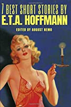 7 best short stories by E.T.A. Hoffmann
