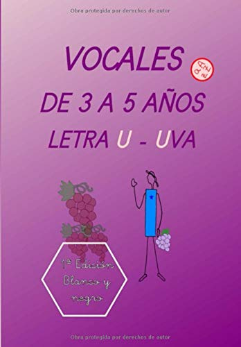 Vocal U - Uva: Lecto - escritura (Cuadernos de actividades - ABECEDARIO) (Spanish Edition)