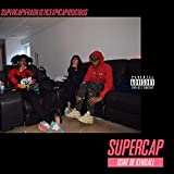 Supercap [Explicit]