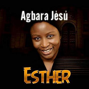 Esther Osaji - Agbara Jesu