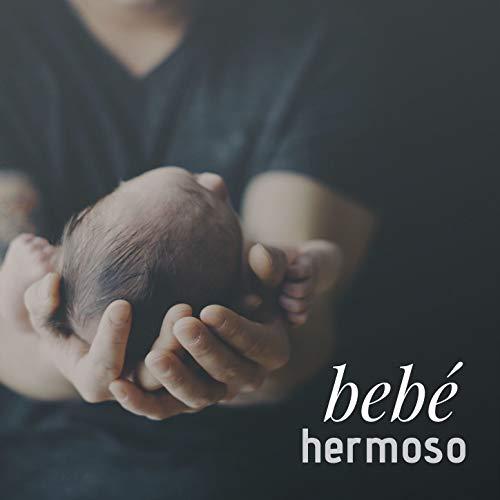 Bebé Hermoso: Canciones de la Naturaleza para Relajar y Cuidar de Tu Bebé