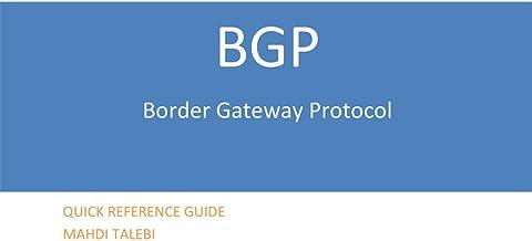 BGP Quick Reference Guide (Quick Reference Guides)