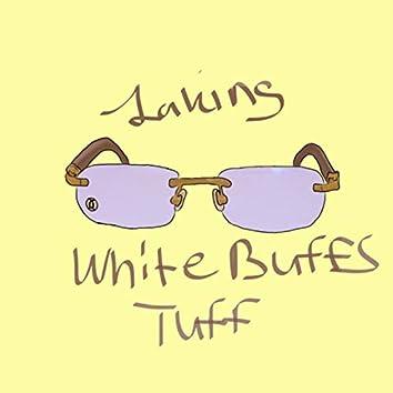 White Buffs Tuff