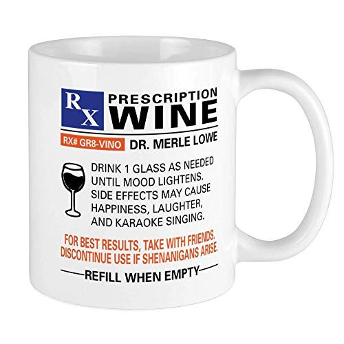 Tea or Coffee Mug Prescription Wine Coffee Mug 11Oz Ceramic Gift Mug Cup 330 Ml