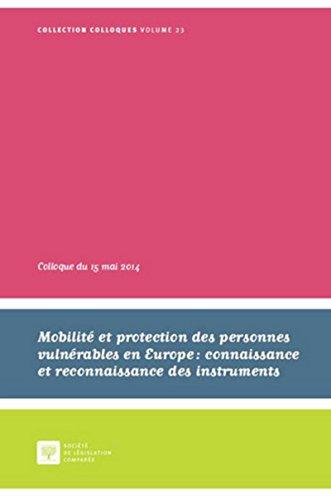 Mobilité et protection des personnes vulnérables en Europe : connaissance et reconnaissance des inst