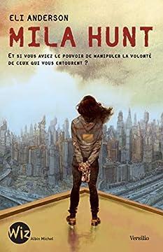 Pdf Mila Hunt A M Romans Ados Livres Pour Enfants