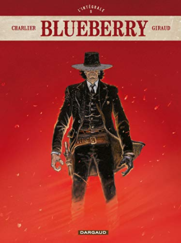 Blueberry - Intégrales - tome 9 - Blueberry - intégrale - tome 9