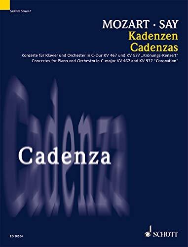 Kadenzen: zu den Konzerten für Klavier und Orchester C-Dur KV 467 und D-Dur KV 537