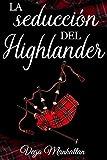 La seducción del Highlander