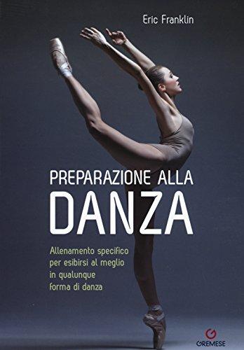 Preparazione alla danza. Allineamento specifico per esibirsi al meglio in qualunque tipo di danza