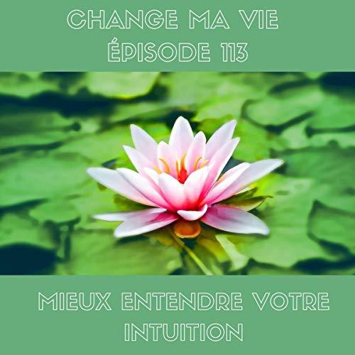 Couverture de Mieux entendre votre intuition