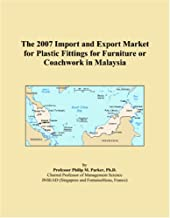 The 2007 Import and Export Market for Plastic Fittings for Furniture or Coachwork in Malaysia