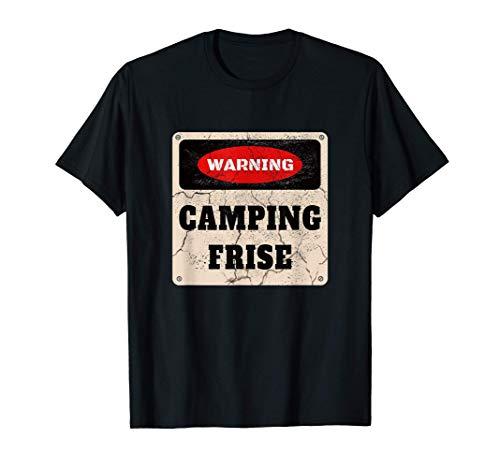 Warning Camping Frise Schild Camper Open-Air Zelt zelten T-Shirt