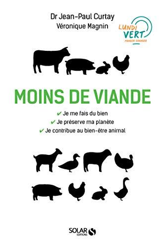 Moins de viande (French Edition)