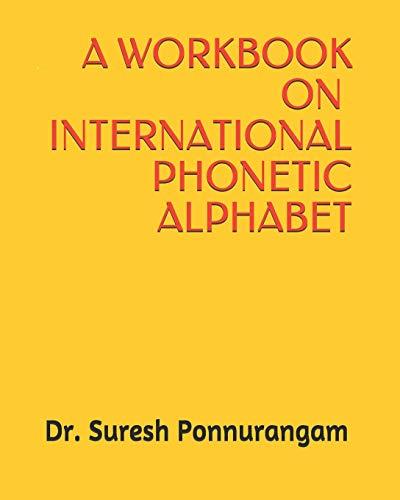 A HANDBOOK ON INTERNATIONAL PHONETIC ALPHABET