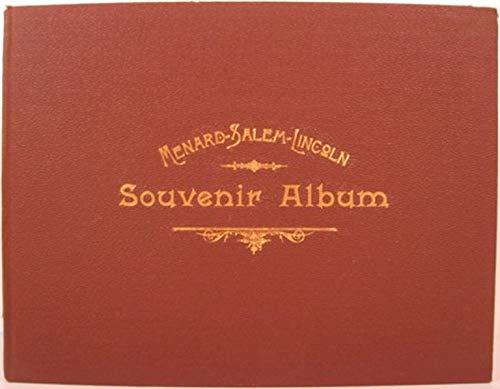 Menard, Salem, Lincoln Souvenir Album
