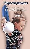 Fuga con punteras: Testimonio de la gimnasta Iulia Moldovan
